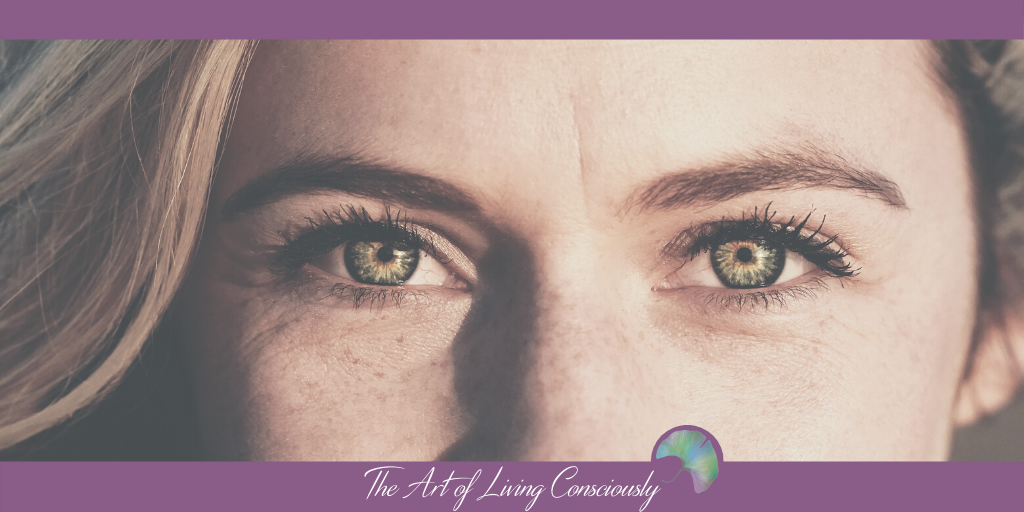The Art of Conscious Seeing - The Art of Living Consciously