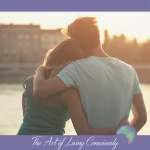 Shift Your Language to Improve Your Relationships - The Art of Living Consciously