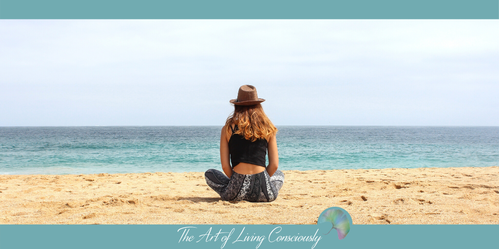 Do you have a good relationship with YOU? - The Art of Living Consciously