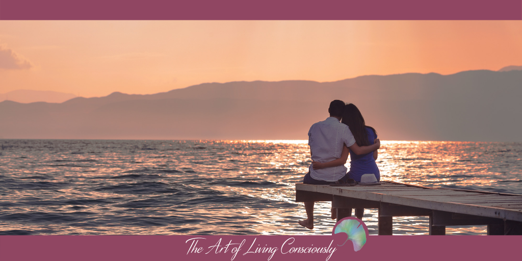 Relationships 101: Why Relationships Are So Challenging - The Art of Living Consciously