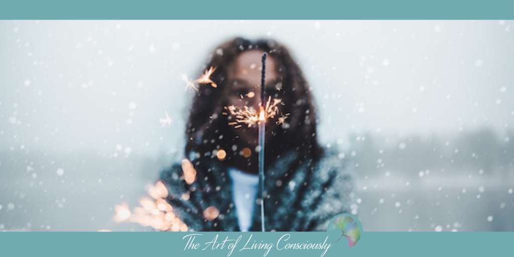 Instead of New Year's Resolutions, Try This - The Art Of Living Consciously