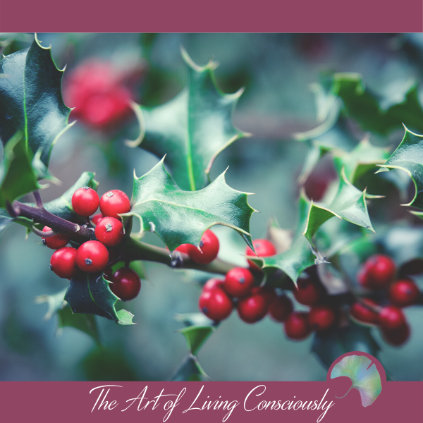 How to Look Forward to a Mindful Holiday Season - The Art of Living Consciously