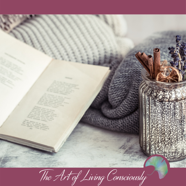 A Conscious Way to Ease Your Winter Blues - The Art of Living Consciously